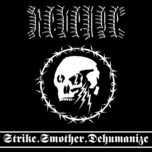Revenge - Strike.Smother.Dehumanize - Digital